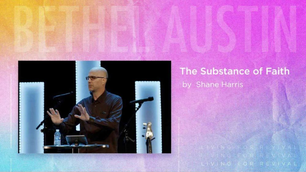 The Substance of Faith - Hebrews 11:1 Image